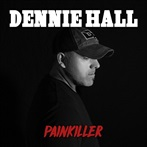 Dennie Hall Feat. Camille Rae 'Painkiller '