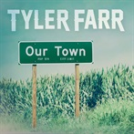 Tyler Farr 'Our Town'