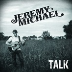 Jeremy Michael 'Talk  '