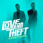 Love And Theft  'Candyland'