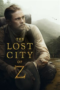 The Lost City of Z - Now Playing on Demand
