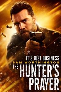 Hunter's Prayer - Now Playing on Demand
