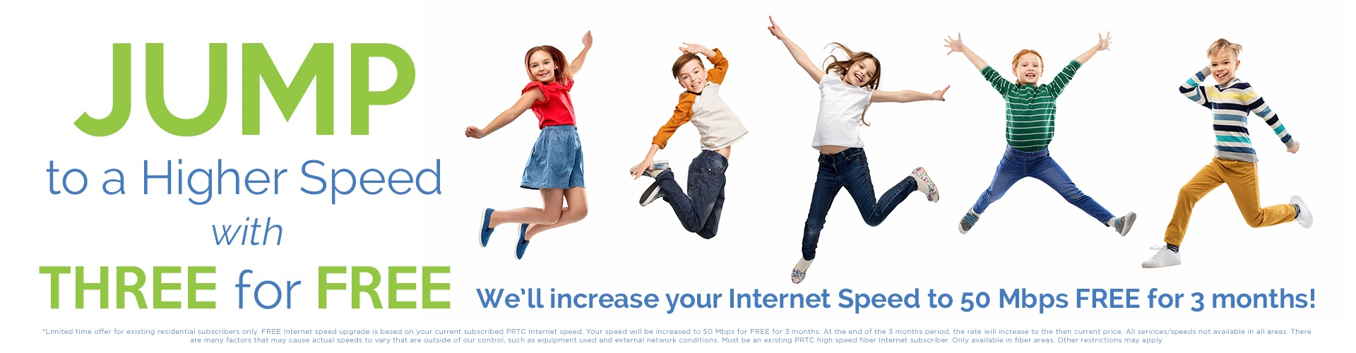 Faster Internet Speed With PRTC