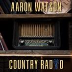 Aaron Watson 'Country Radio'