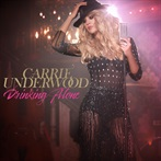 Carrie Underwood  'Drinking Alone'