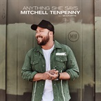 Mitchell Tenepenny 'Anything She Says  (featuring Seaforth)'